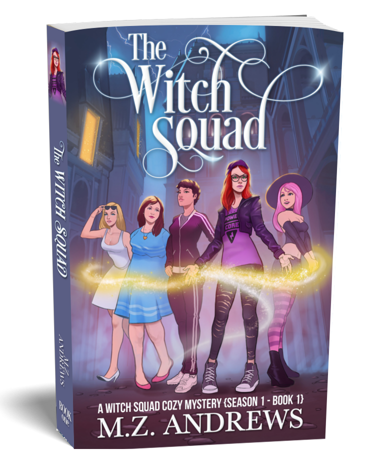 The Witch Squad A Witch Squad Cozy Mystery Series