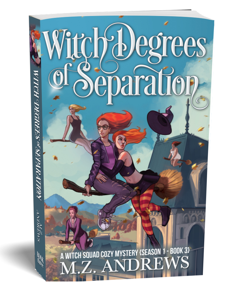 Witch Degrees of Separation A Witch Squad Cozy Mystery Series